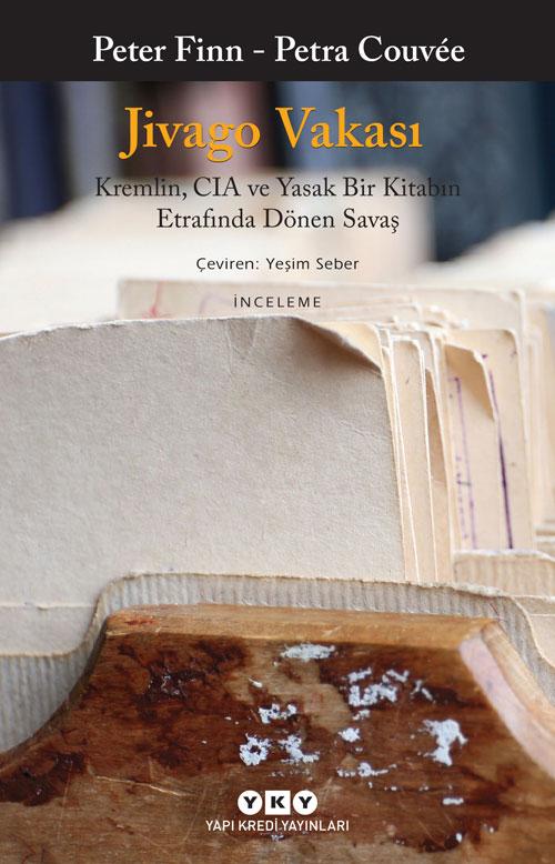 Jivago Vakası – Kremlin, CIA ve Yasak Bir Kitabın Etrafında Dönen Savaş