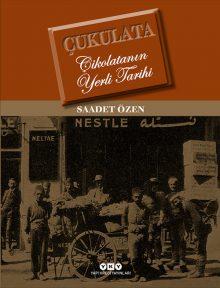 Çukulata – Çikolatanın Yerli Tarihi