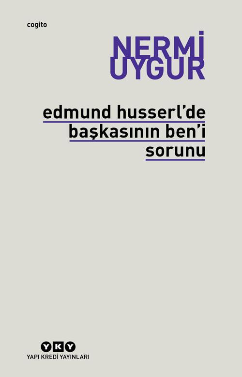 Edmund Husserl'de Başkasının Ben'i Sorunu