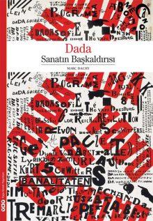 Dada – Sanatın Başkaldırısı