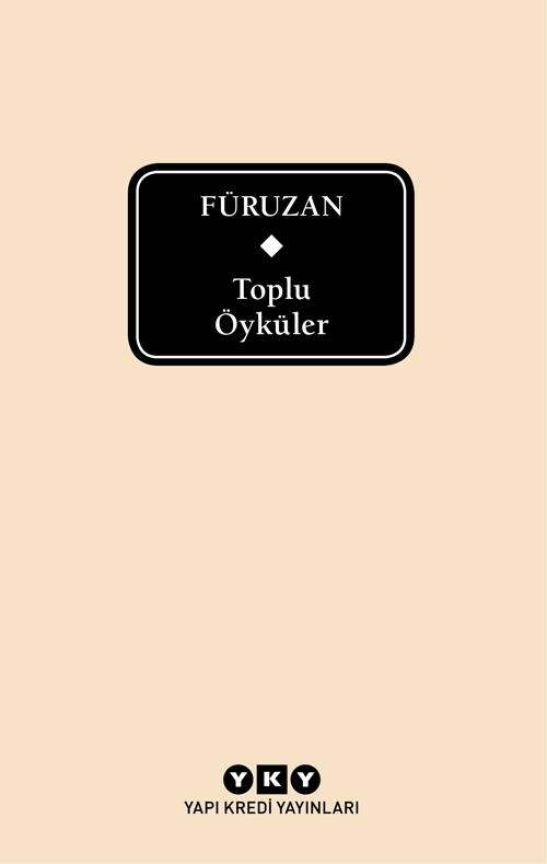 Füruzan – Toplu Öyküler