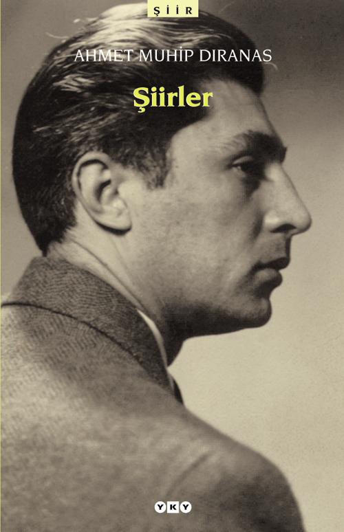 Şiirler – Ahmet Muhip Dıranas