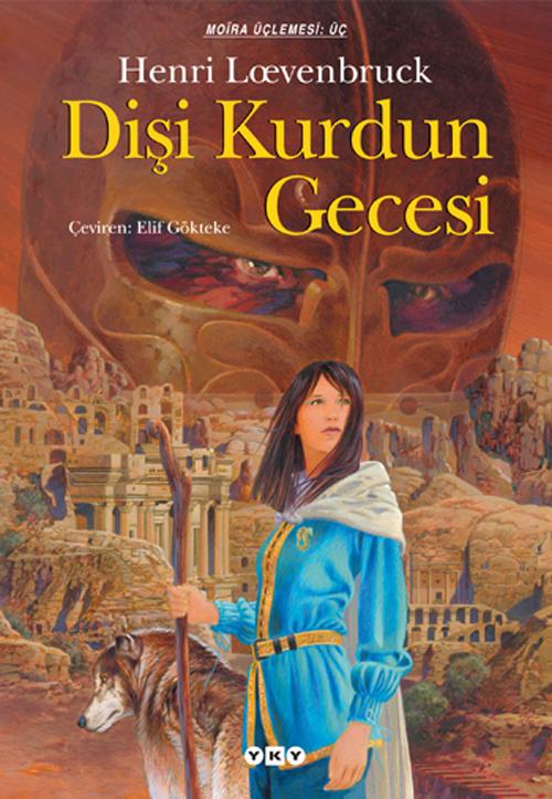 Dişi Kurdun Gecesi – Moïra üçlemesi – III. Kitap