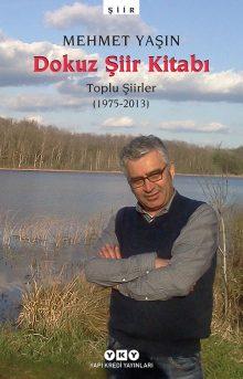 Dokuz Şiir Kitabı – Toplu Şiirler (1975-2013)