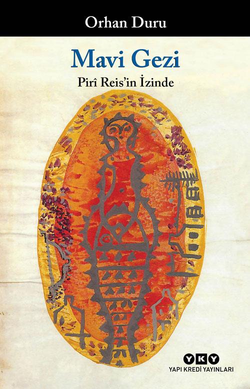 Mavi Gezi – Pirî Reis'in İzinde