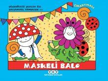 Uğurböceği Sevecen ile Salyangoz Tomurcuk 21 – Maskeli Balo (Çıkartmalı)