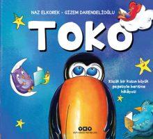 Toko – Küçük Bir Kuşun Büyük Gagasıyla Barışma Hikâyesi
