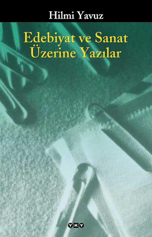 Edebiyat ve Sanat Üzerine Yazılar