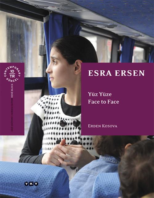 Esra Ersen – Yüz Yüze / Face to Face