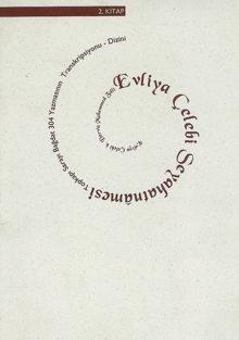 Evliyâ Çelebi Seyahatnâmesi / 2. kitap