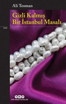 Gizli Kalmış Bir İstanbul Masalı