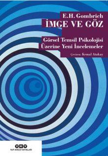 İmge ve Göz – Görsel Temsil Psikolojisi Üzerine Yeni İncelemeler