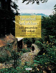 İstanbul Sokakları – 101 yazardan 100 sokak