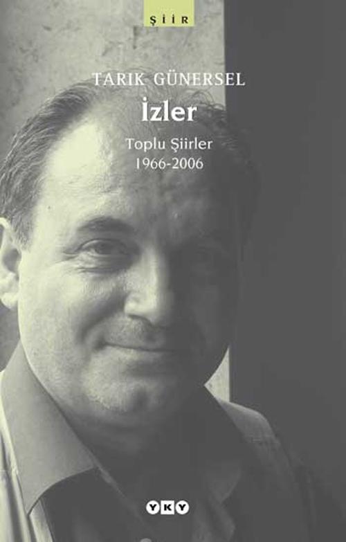 İzler, Toplu Şiirler 1966-2006
