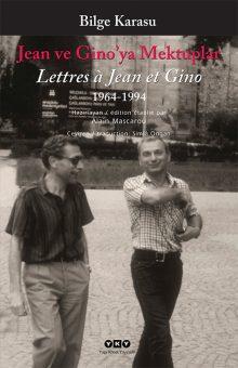 Jean ve Gino'ya Mektuplar 1963-1994 / Lettres a Jean et Gino