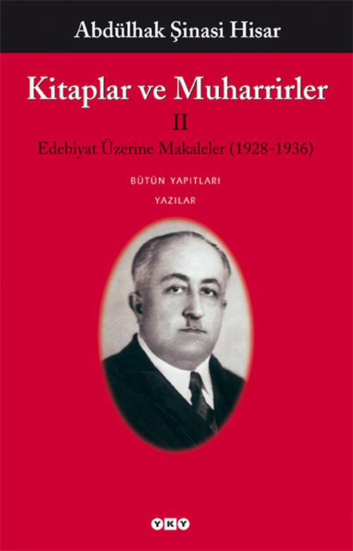 Kitaplar ve Muharrirler II – Edebiyat Üzerine Makaleler (1928-1936)