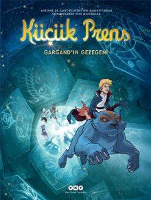 Küçük Prens 15 – Gargand'ın Gezegeni