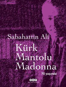 Kürk Mantolu Madonna 70 Yaşında (Özel Baskı)
