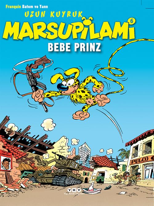 Uzun Kuyruk Marsupilami 6 – Bebe Prinz
