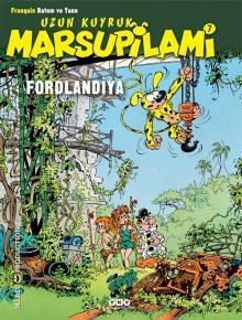 Uzun Kuyruk Marsupilami 7 – Fordlandiya
