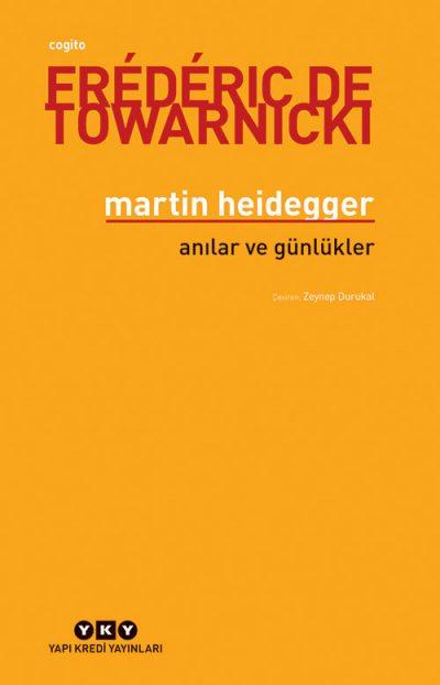 Martin Heidegger / Anılar ve Günlükler