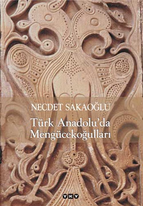 Türk Anadolu'da Mengücekoğulları
