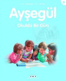 Ayşegül – Okulda Bir Gün