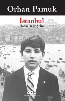 İstanbul – Hatıralar ve Şehir