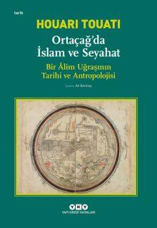 Ortaçağ'da İslam ve Seyahat