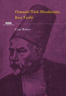 Osmanlı / Türk Musıkisinin Kısa Tarihi