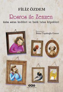 Rosros ile Zenzen – üzüm satan kedileri ve balık tutan köpekleri