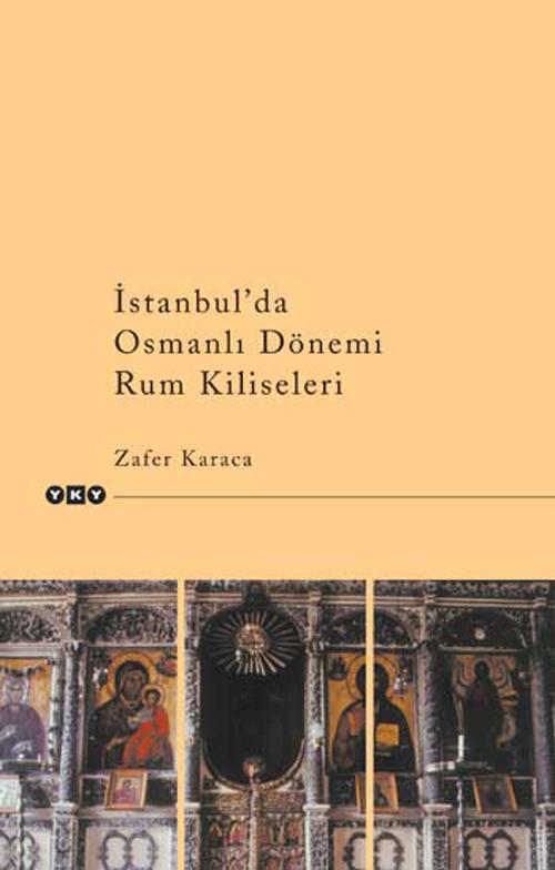 İstanbul'da Osmanlı Dönemi Rum Kiliseleri