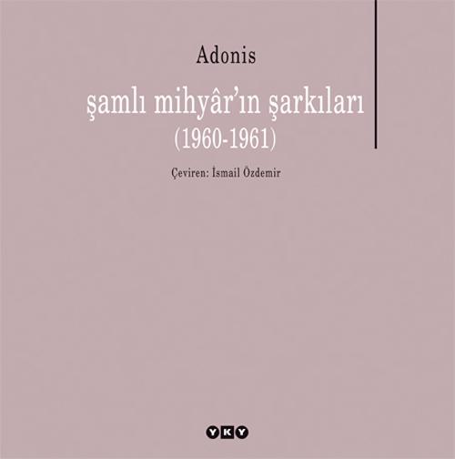 şamlı mihyâr'ın şarkıları (1960-1961)