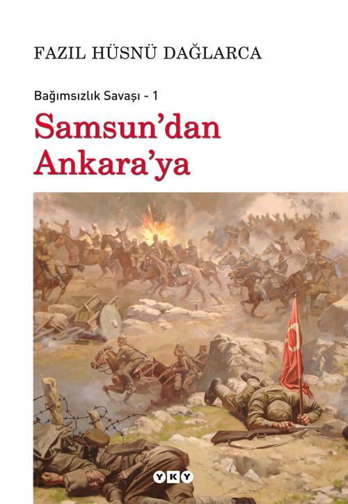 Samsun'dan Ankara'ya – Bağımsızlık Savaşı – 1