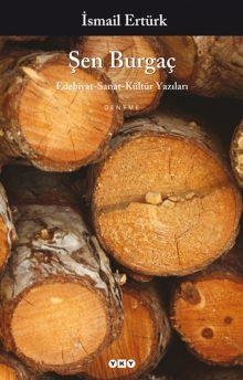 Şen Burgaç – Edebiyat – Kültür – Sanat Yazıları