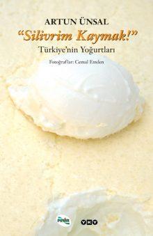 Silivrim Kaymak – Türkiye'nin Yoğurtları