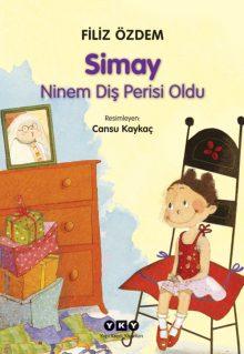 Simay – Ninem Diş Perisi Oldu