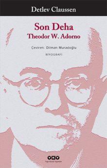 Son Deha – Theodor W.Adorno