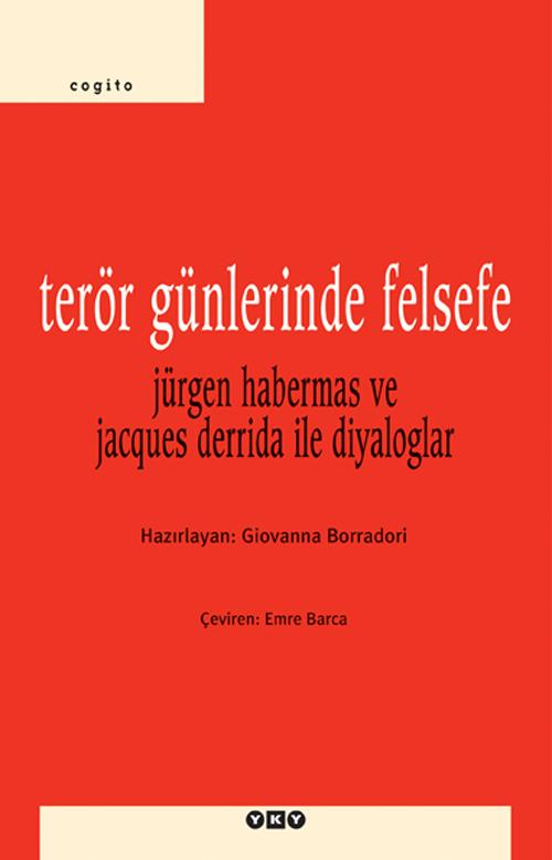 Terör Günlerinde Felsefe – Jürgen Habermas ve Jacques Derrida ile Diyaloglar