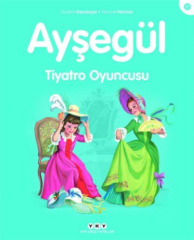 Ayşegül – Tiyatro Oyuncusu