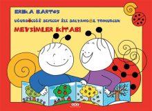 Uğurböceği Sevecen ile Salyangoz Tomurcuk – Mevsimler Kitabı