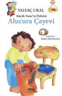 Küçük Yaşar'ın Öyküsü – Alucura Çayevi