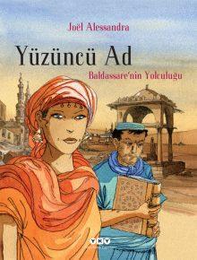 Yüzüncü Ad 1 – Baldassare'nin Yolculuğu