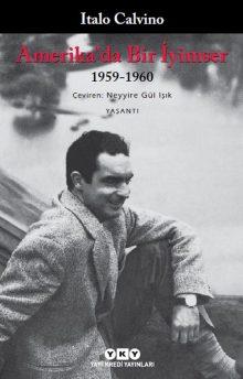 Amerika'da Bir İyimser / 1959 – 1960