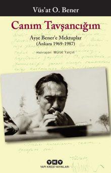 Canım Tavşancığım – Ayşe Bener'e Mektuplar (Ankara 1969-1987)