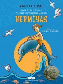 Hermiyas – Yunus Sırtındaki Çocuk – Ege'de Bir Karya Efsanesi