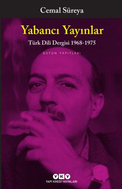 Yabancı Yayınlar – Türk Dili Dergisi 1968-1975 –  Bütün Yapıtları