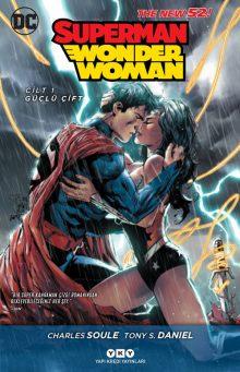 Superman / Wonder Woman – Cilt 1: Güçlü Çift