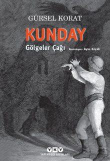 Kunday – Gölgeler Çağı