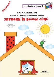 Sevecen ile Tomurcuk Etkinlik Kitabı 2 – Sevecen'in Doğum Günü (Çıkartmalı)